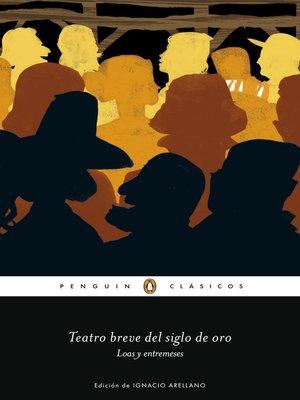 cover image of Teatro breve del Siglo de Oro