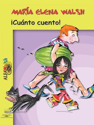 cover image of ¡Cuánto cuento!