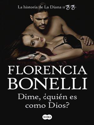 cover image of Dime, ¿quién es como Dios?