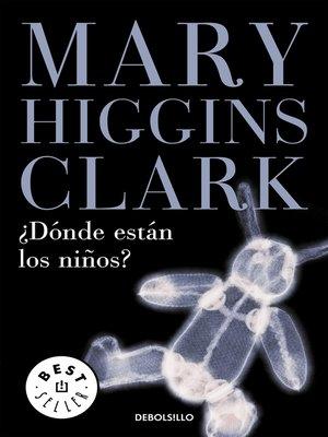 cover image of ¿Dónde están los niños?