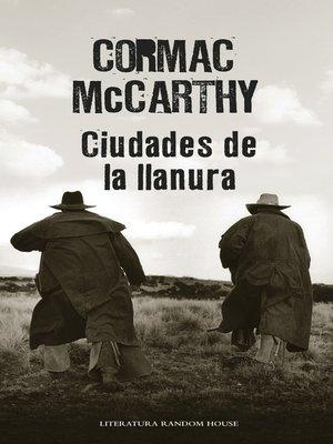 cover image of Ciudades de la llanura (Trilogía de la frontera 3)