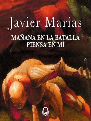 cover image of Mañana en la batalla piensa en mí