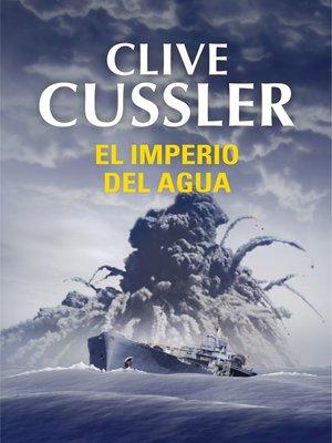 cover image of El imperio del agua (Dirk Pitt 14)