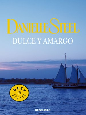 cover image of Dulce y amargo