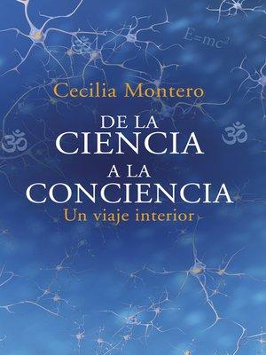 cover image of De la ciencia a la conciencia
