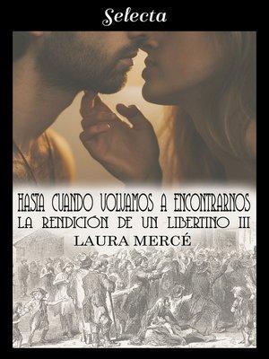 cover image of Hasta cuando volvamos a encontrarnos