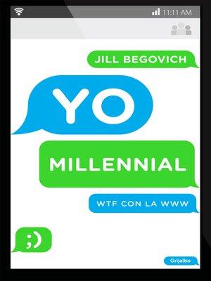 cover image of Yo, Millennial
