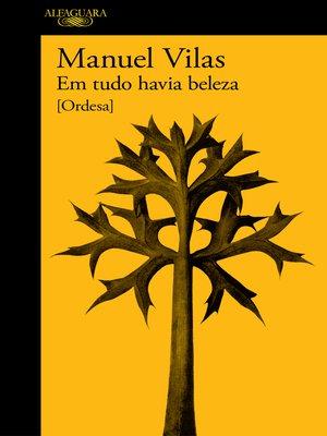 cover image of Em tudo havia beleza