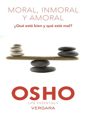 cover image of Moral, inmoral y amoral (Life Essentials)