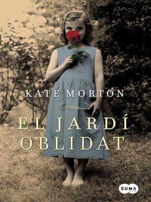 cover image of El jardí oblidat
