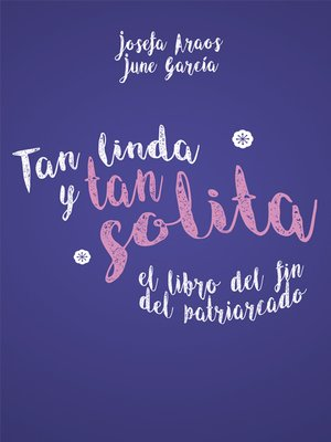 cover image of Tan linda y tan solita