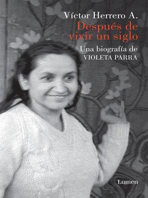 cover image of Después de vivir un siglo