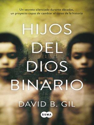 cover image of Hijos del dios binario
