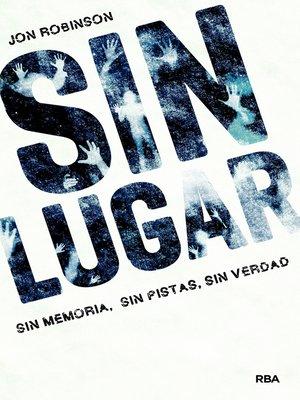 cover image of Sin Lugar (Sin Lugar 1)