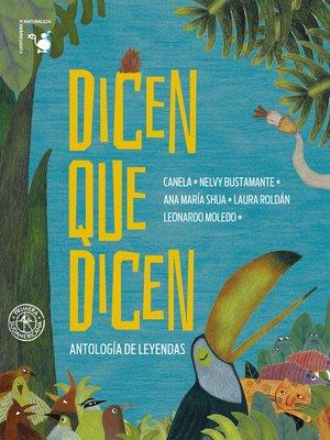 cover image of Dicen que dicen