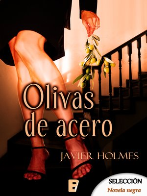 cover image of Olivas de acero