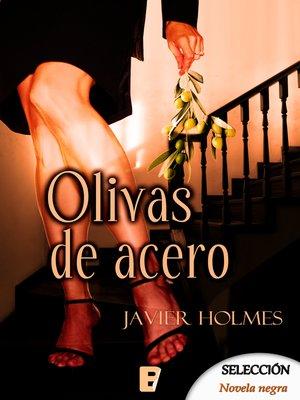 cover image of Olivas de acero