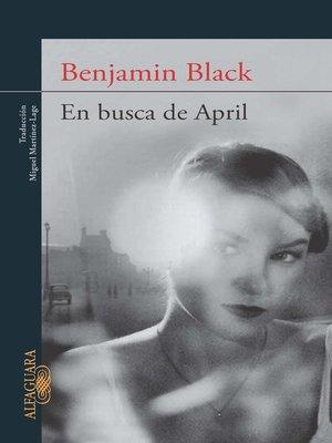 cover image of En busca de April (Quirke 3)