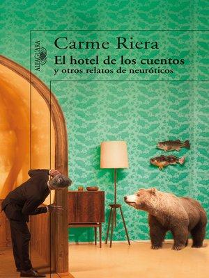 cover image of El hotel de los cuentos y otros relatos de neuróticos