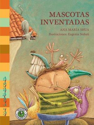 cover image of Mascotas inventadas