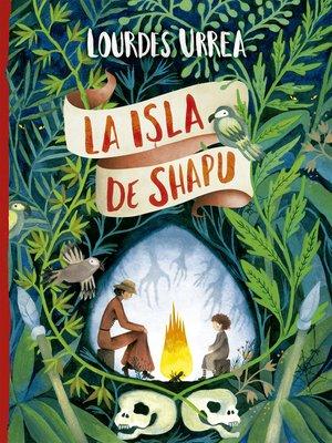 cover image of La isla de Shapu