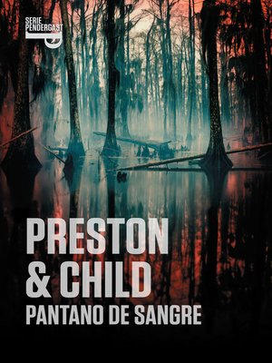 cover image of Pantano de sangre (Inspector Pendergast 10)