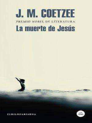 cover image of La muerte de Jesús