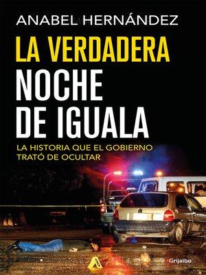 cover image of La verdadera noche de Iguala
