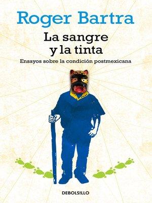 cover image of La sangre y la tinta