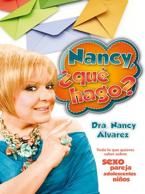 cover image of Nancy, ¿qué hago?