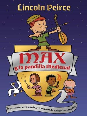 cover image of Max y la pandilla medieval