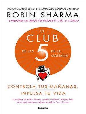 cover image of El Club de las 5 de la mañana