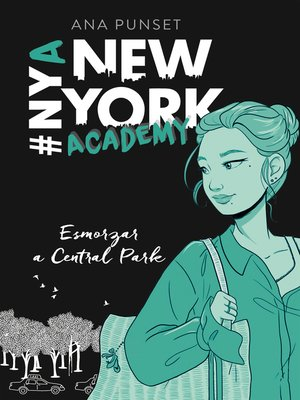cover image of Esmorzar a Central Park (Sèrie New York Academy 3)