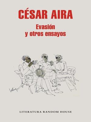 cover image of Evasión y otros ensayos