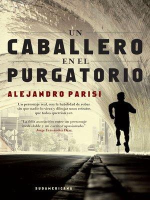 cover image of Un caballero en el purgatorio