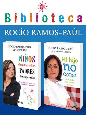 cover image of Biblioteca Rocío Ramos-Paúl (Pack 2 ebooks)