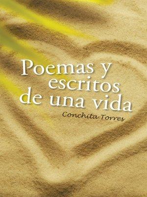 cover image of Poemas y escritos de una vida