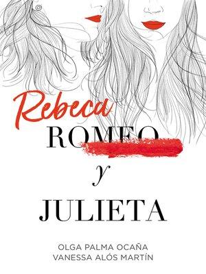 cover image of Rebeca y Julieta