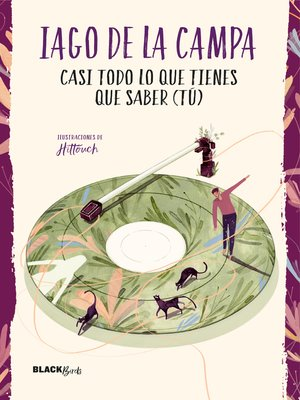 cover image of Casi todo lo que tienes que saber (tú)