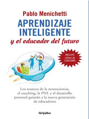 cover image of Aprendizaje inteligente y el educador del futuro