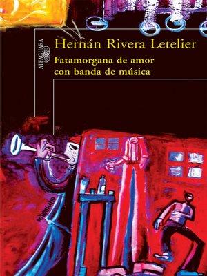 cover image of Fatamorgana de amor con banda de música