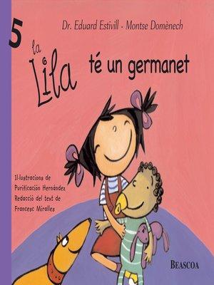 cover image of La Lila té un germanet