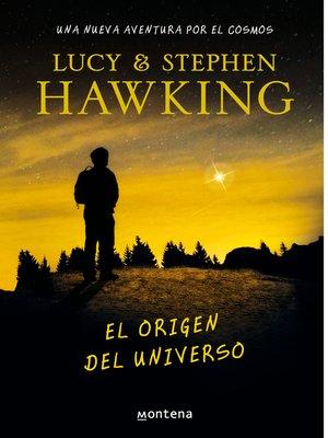 cover image of El origen del universo (La clave secreta del universo 3)