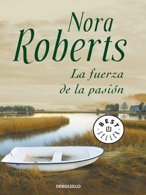 cover image of La fuerza de la pasión