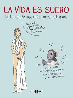 cover image of La vida es suero