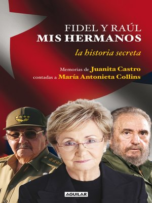 cover image of Fidel y Raúl, mis hermanos