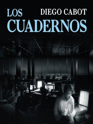 cover image of Los cuadernos