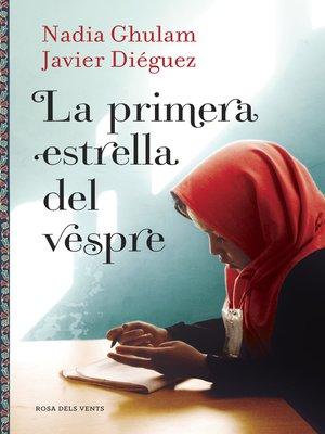 cover image of La primera estrella del vespre