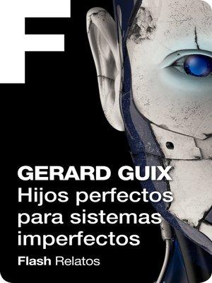 cover image of Hijos perfectos para sistemas imperfectos
