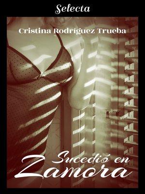 cover image of Sucedió en Zamora
